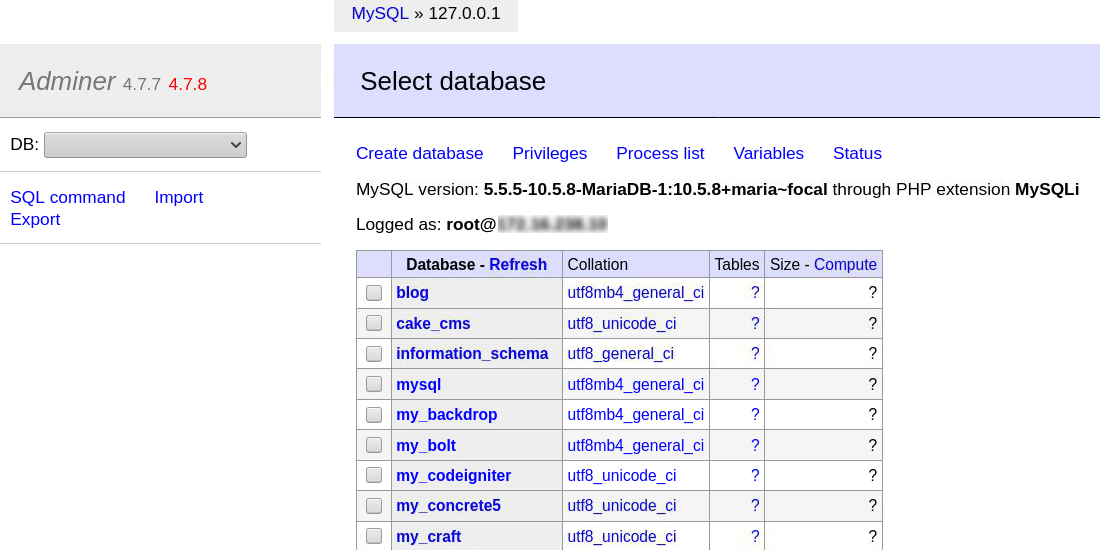 Adminer lists all the databases if you don't specify one