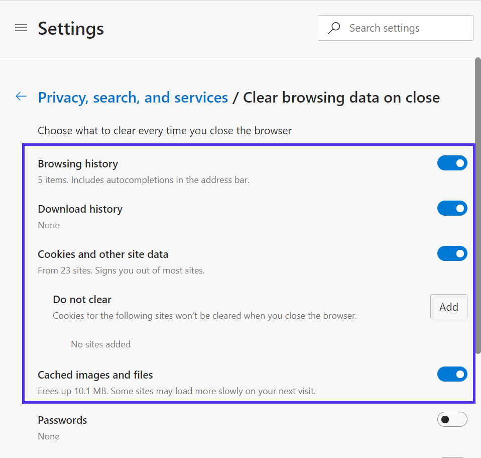 Choose what to clear every time you close the browser