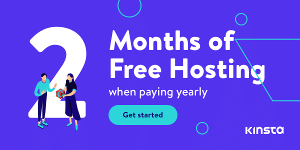 Kinsta's yearly plan offers two months of free hosting