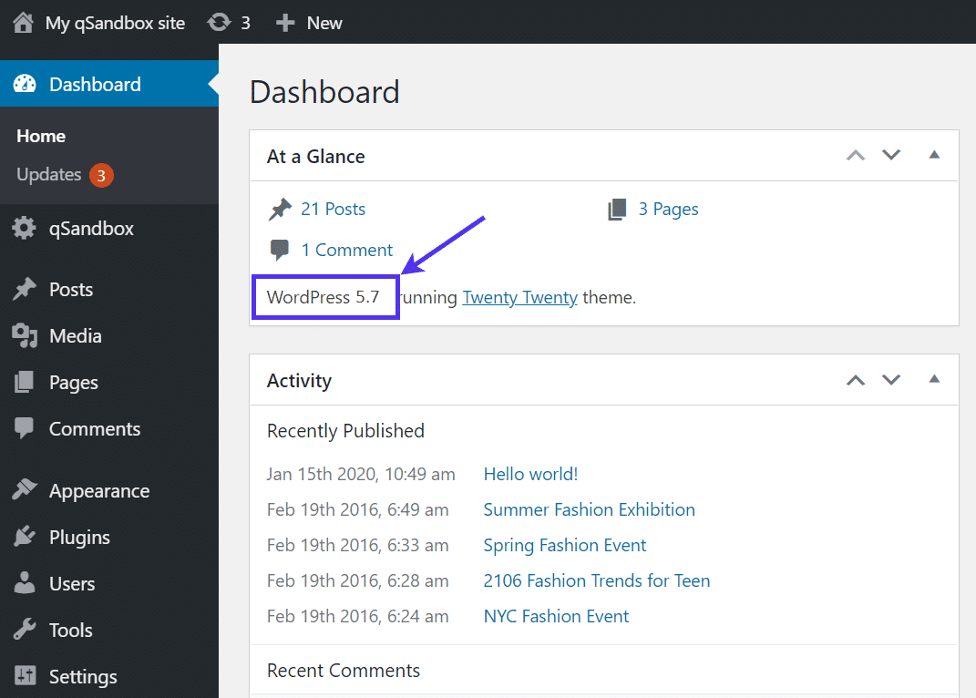 See the new WordPress version in your dashboard.