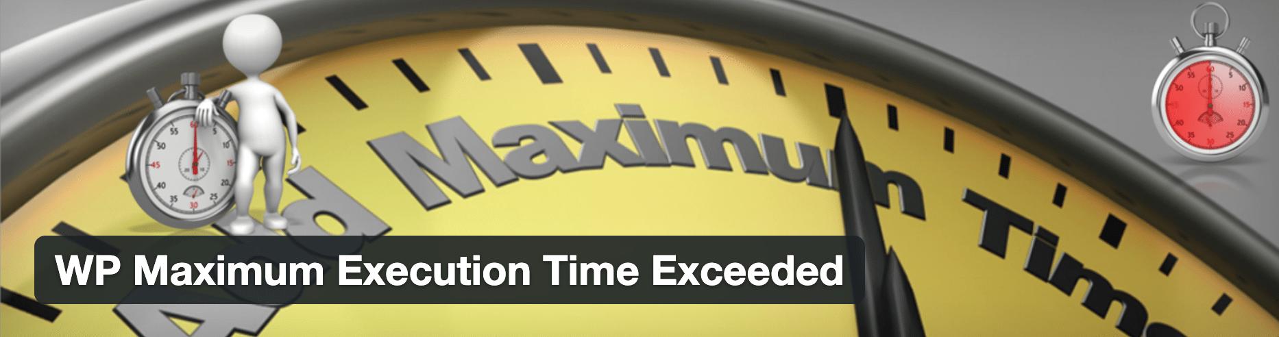 WP Maximum Execution Time Exceeded Plugin