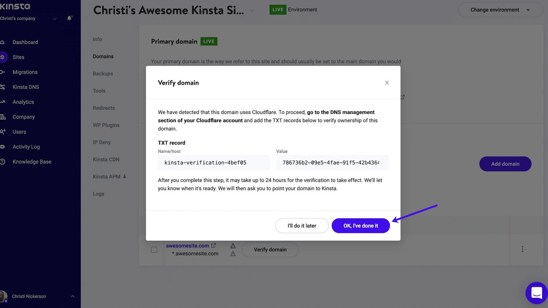"""Terminate la verifica del dominio Cloudflare in MyKinsta facendo clic su """"OK, ho fatto""""."""