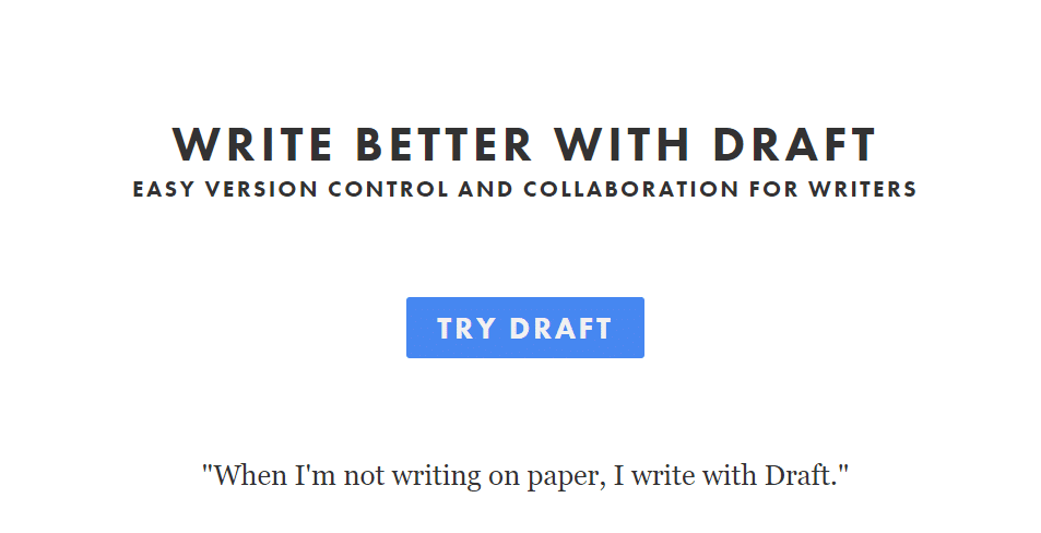 """An advertisement for the Draft markdown editor with the text """"Write Better With Draft: Easy Version Control and Collaboration for Writers""""."""
