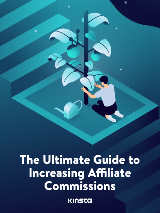The Ultimate Guide to Increasing Affiliate Commissions