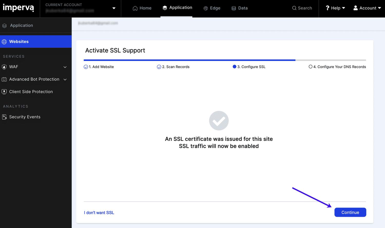 Clique em continuar para ativar seu certificado SSL na Imperva.