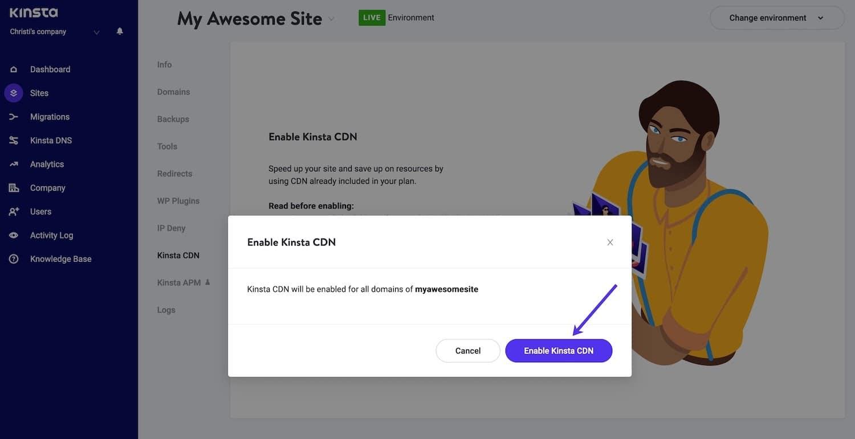 Click on Enable Kinsta CDN button to confirm enabling Kinsta CDN.